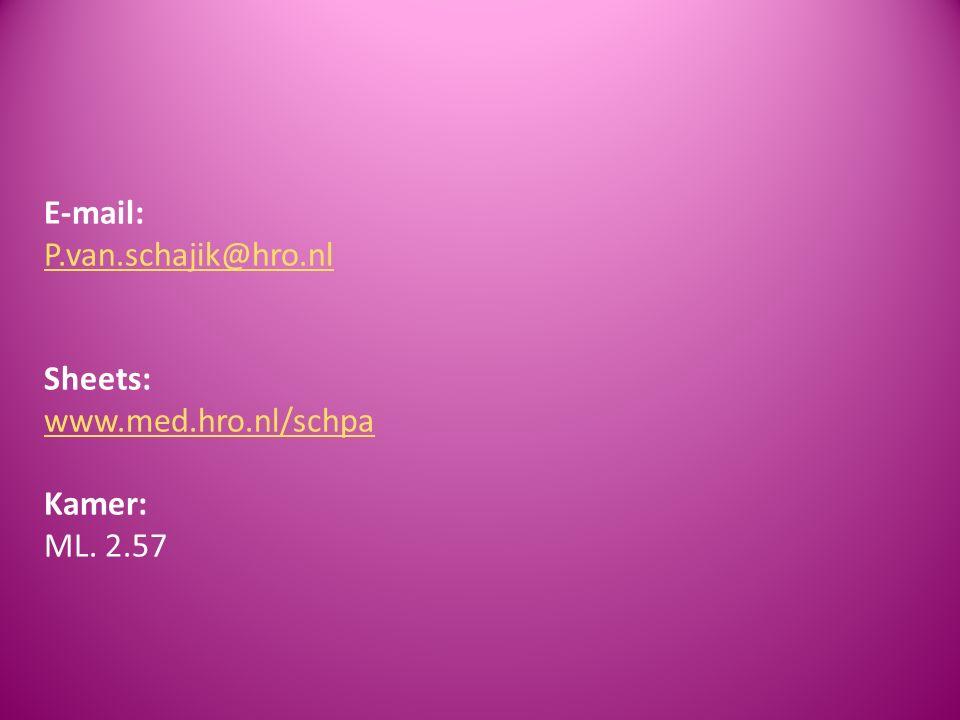 E-mail: P. van. schajik@hro. nl Sheets: www. med. hro