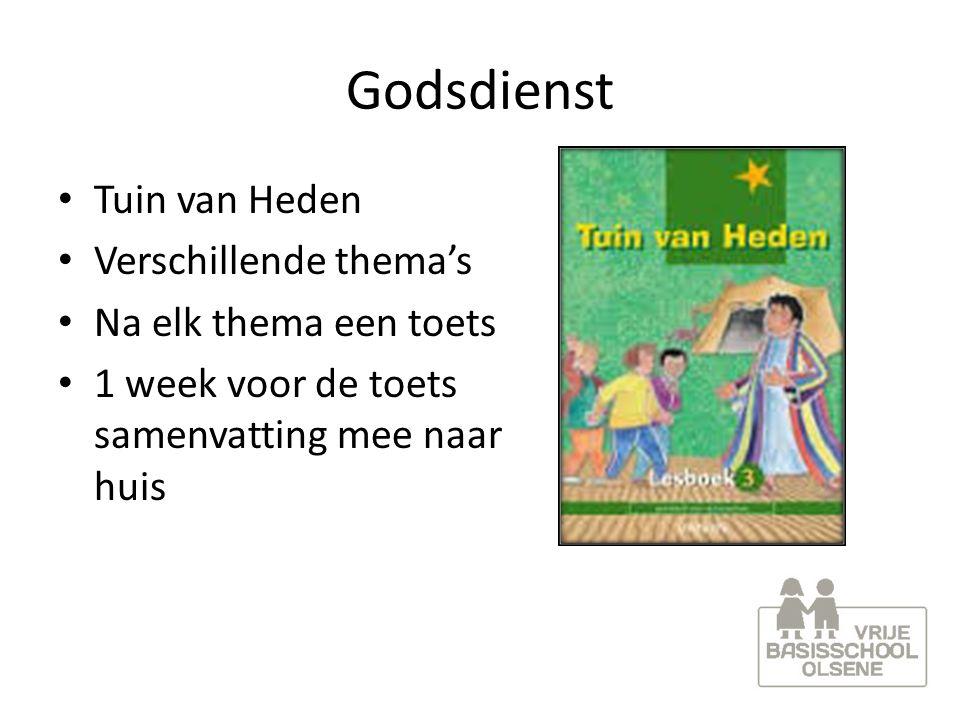 Godsdienst Tuin van Heden Verschillende thema's Na elk thema een toets