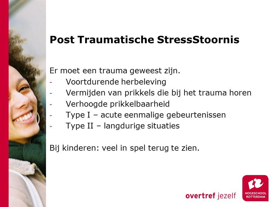 Post Traumatische StressStoornis