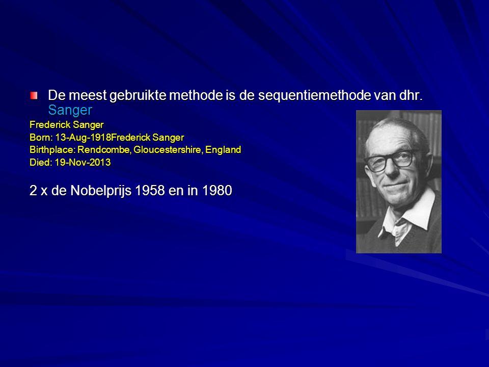 De meest gebruikte methode is de sequentiemethode van dhr. Sanger