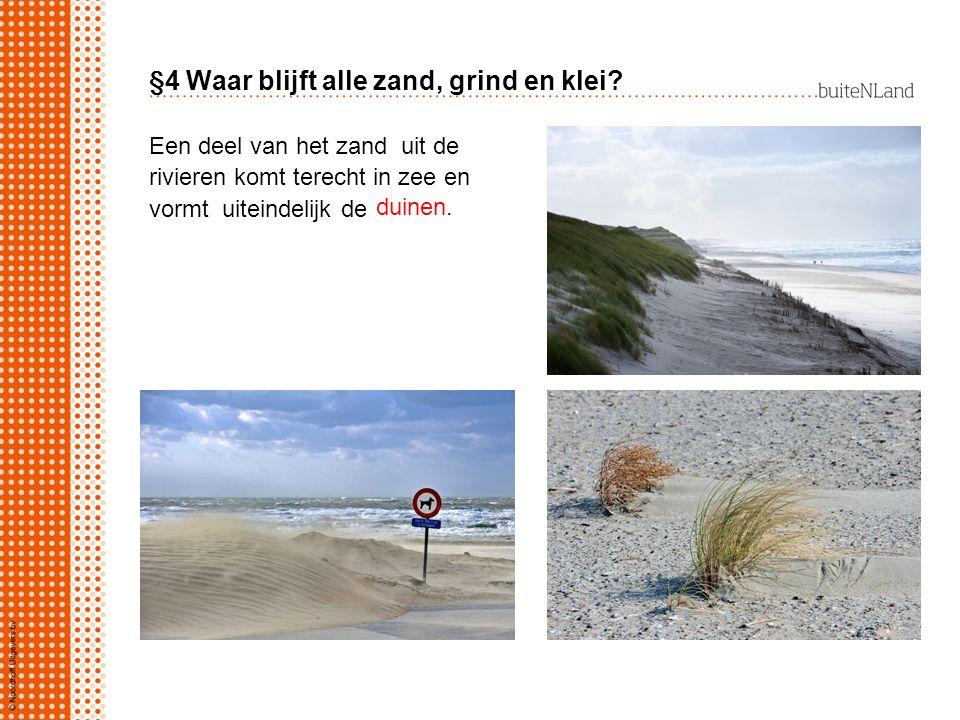 §4 Waar blijft alle zand, grind en klei