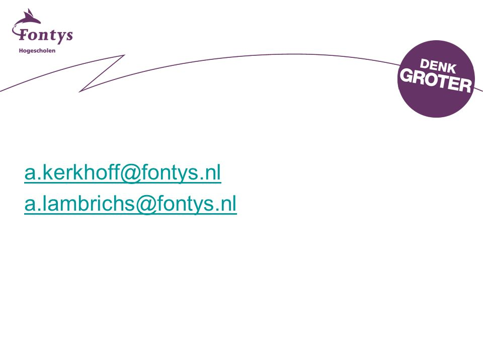 25-4-2017 a.kerkhoff@fontys.nl a.lambrichs@fontys.nl