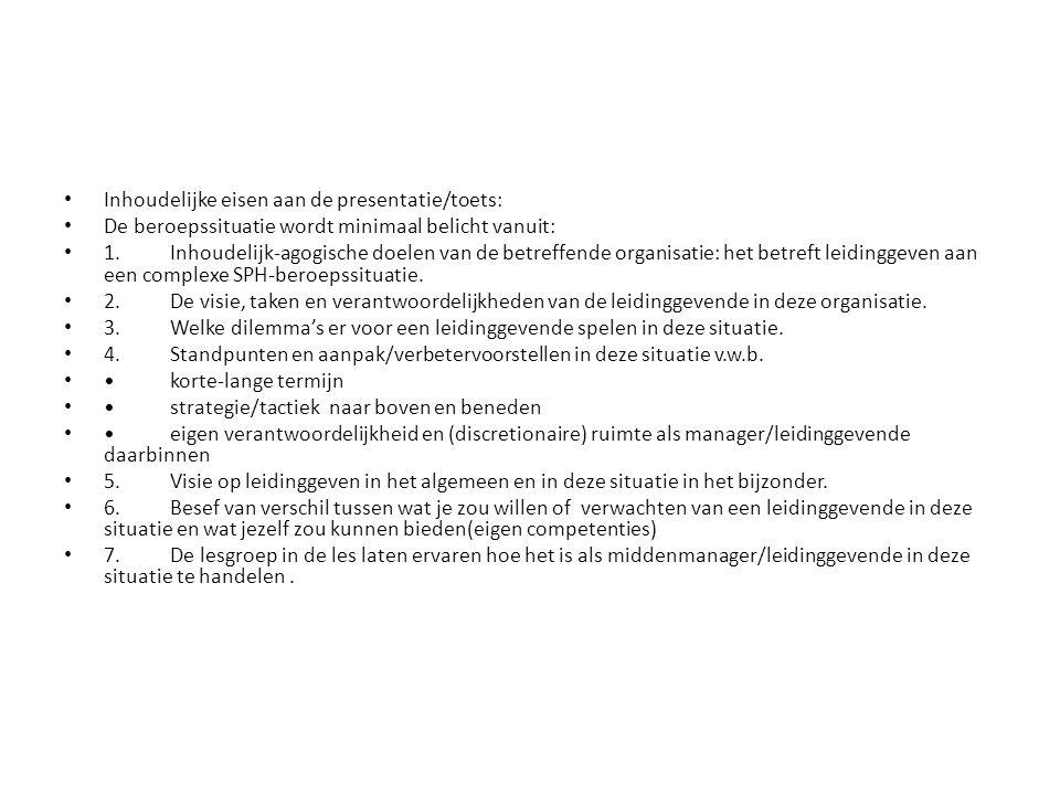 Inhoudelijke eisen aan de presentatie/toets: