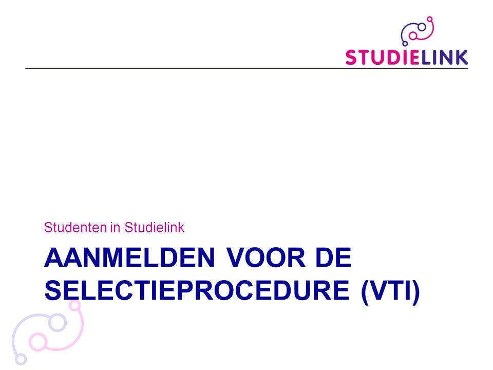 Aanmelden voor de selectieprocedure (VtI)