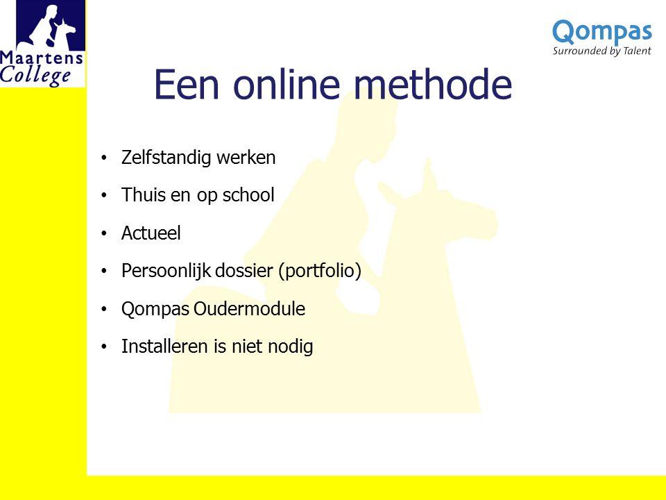 Een online methode Zelfstandig werken Thuis en op school Actueel