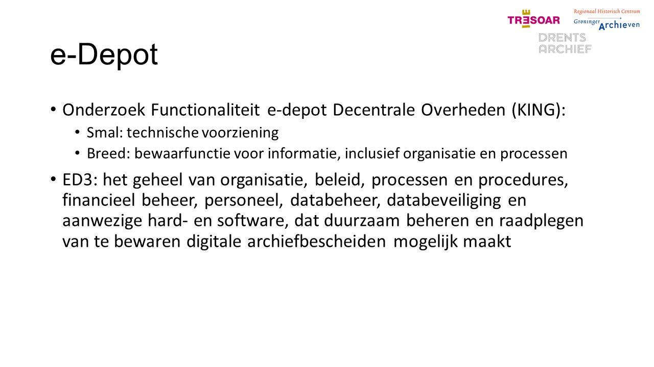 e-Depot Onderzoek Functionaliteit e-depot Decentrale Overheden (KING):