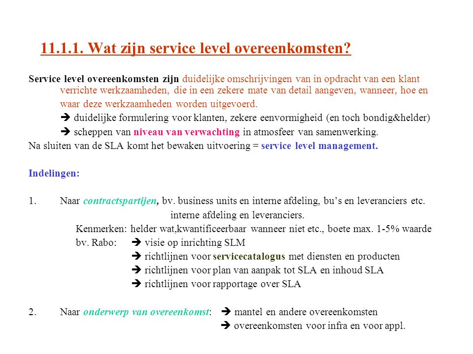 11.1.1. Wat zijn service level overeenkomsten