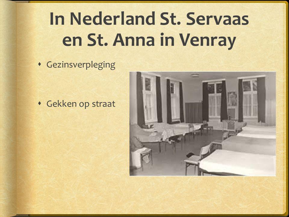 In Nederland St. Servaas en St. Anna in Venray