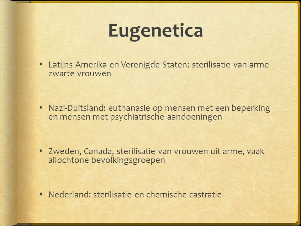 Eugenetica Latijns Amerika en Verenigde Staten: sterilisatie van arme zwarte vrouwen.