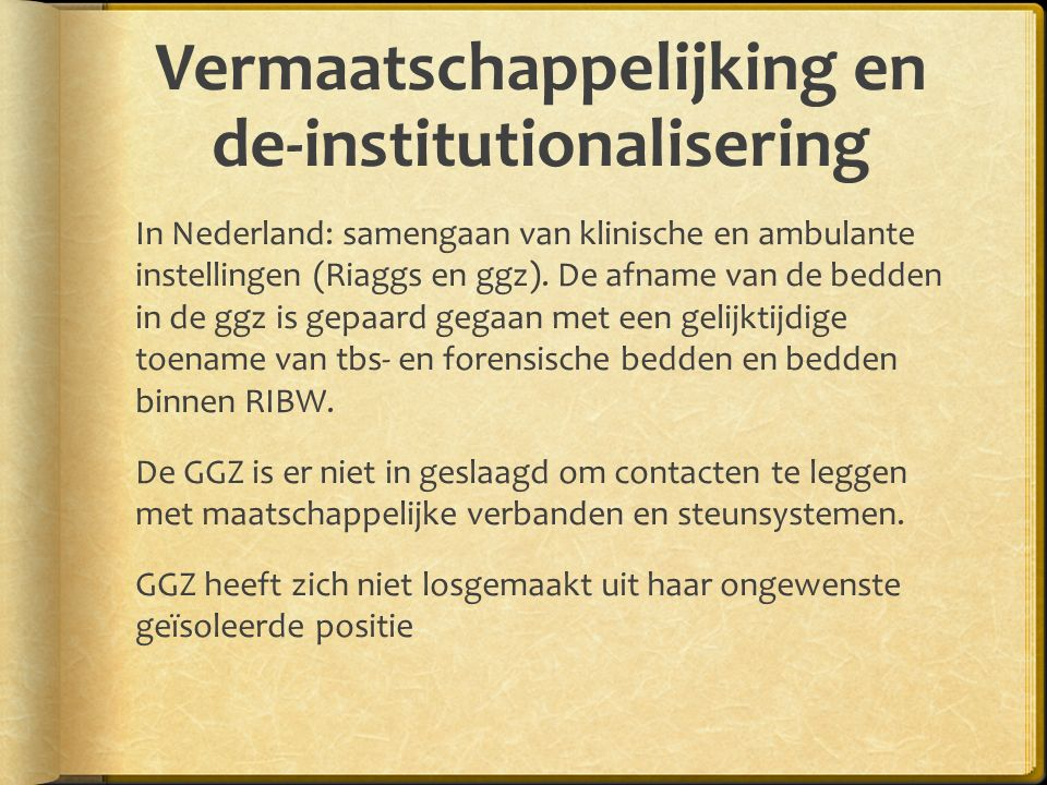 Vermaatschappelijking en de-institutionalisering
