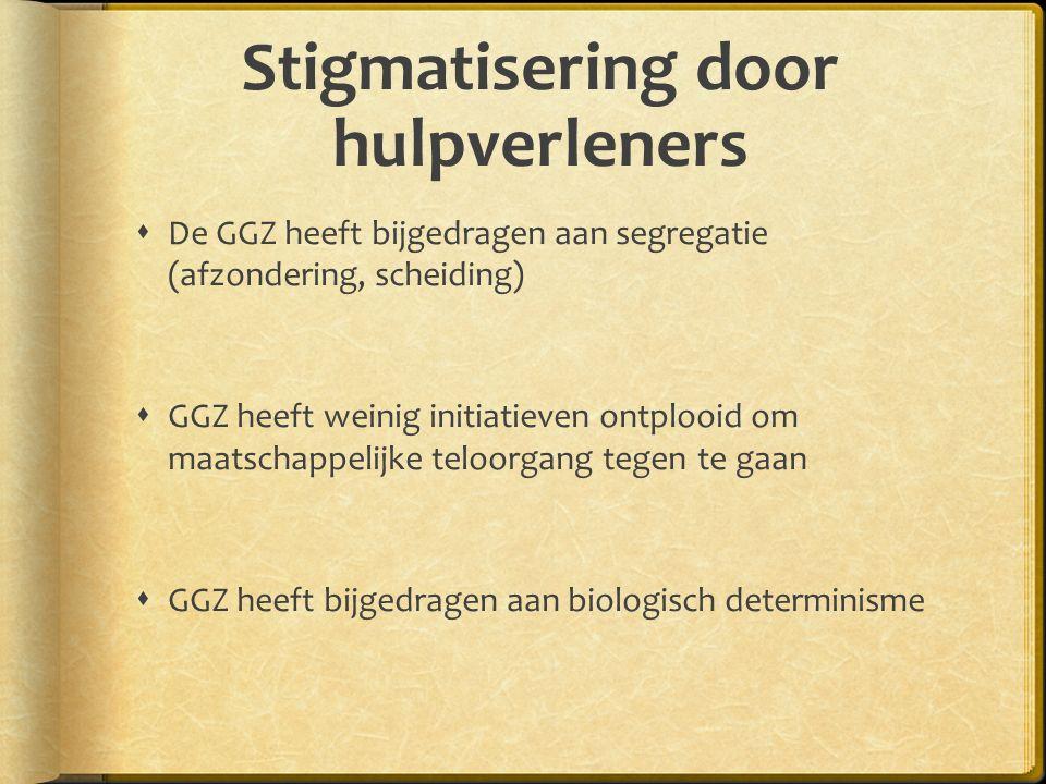 Stigmatisering door hulpverleners