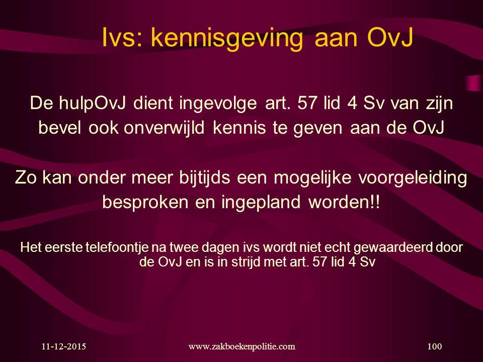 Ivs: kennisgeving aan OvJ