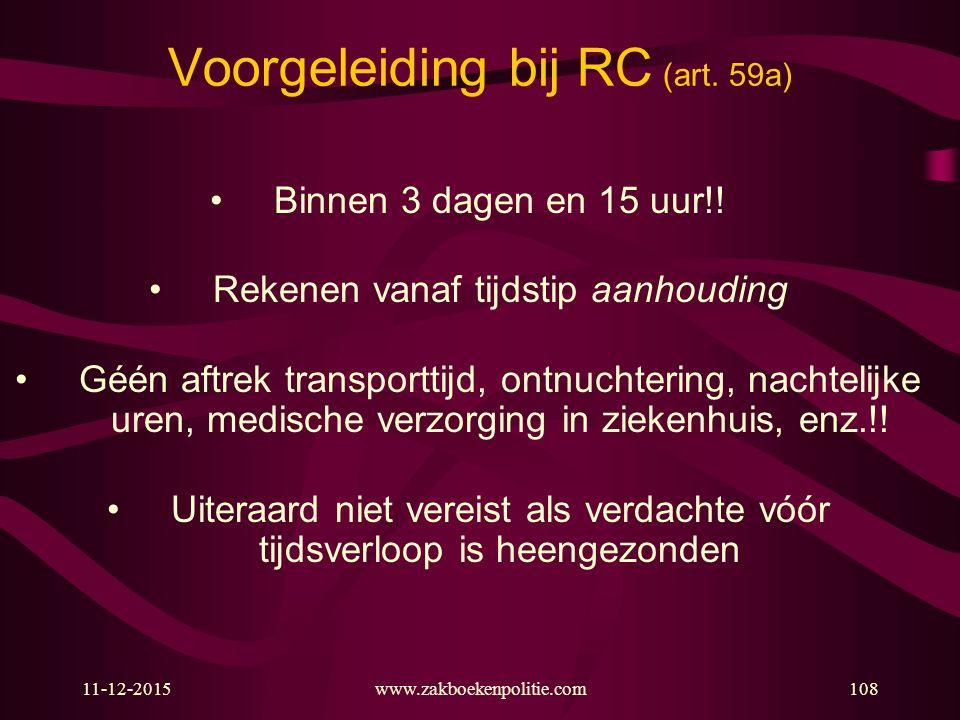 Voorgeleiding bij RC (art. 59a)