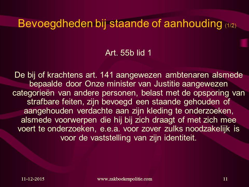 Bevoegdheden bij staande of aanhouding (1/2)