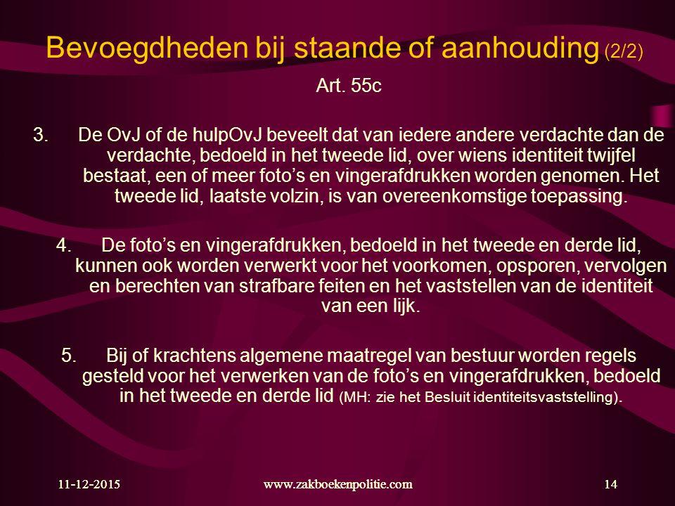Bevoegdheden bij staande of aanhouding (2/2)