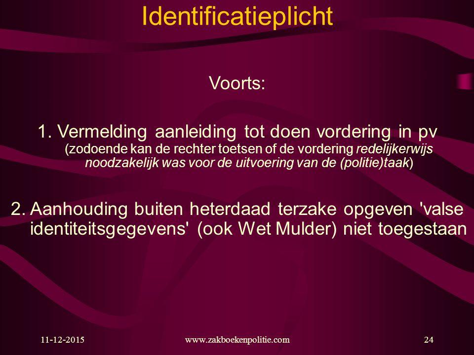Identificatieplicht Voorts: