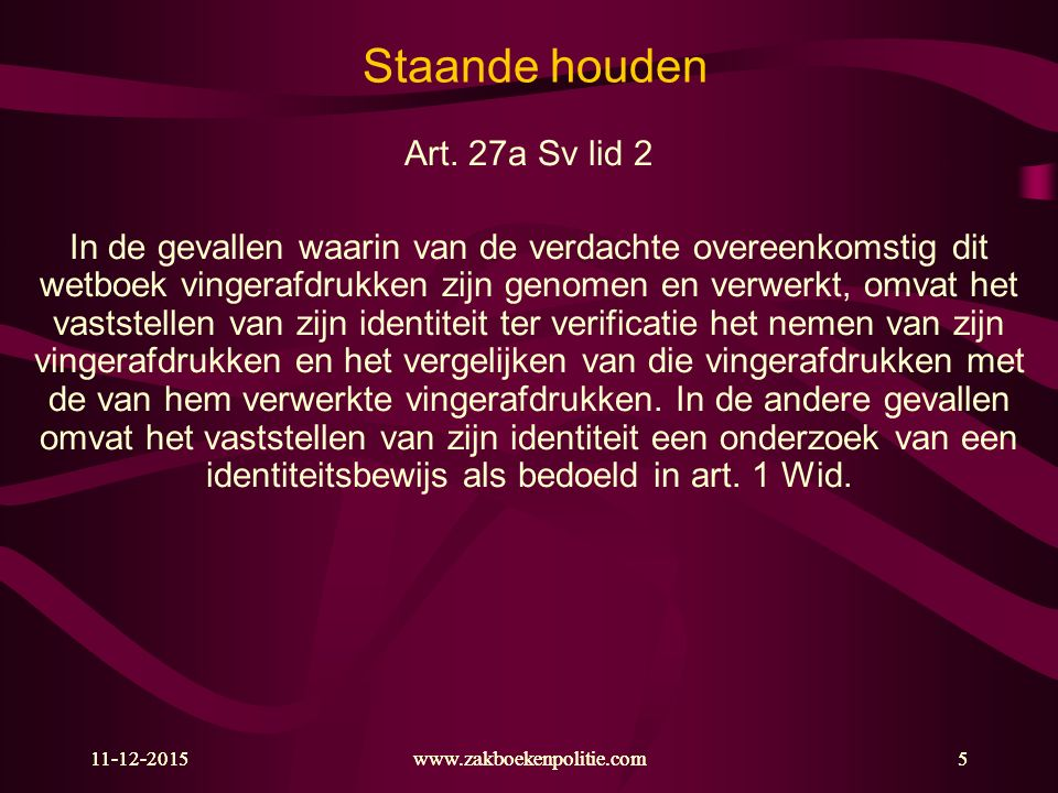 Staande houden Art. 27a Sv lid 2