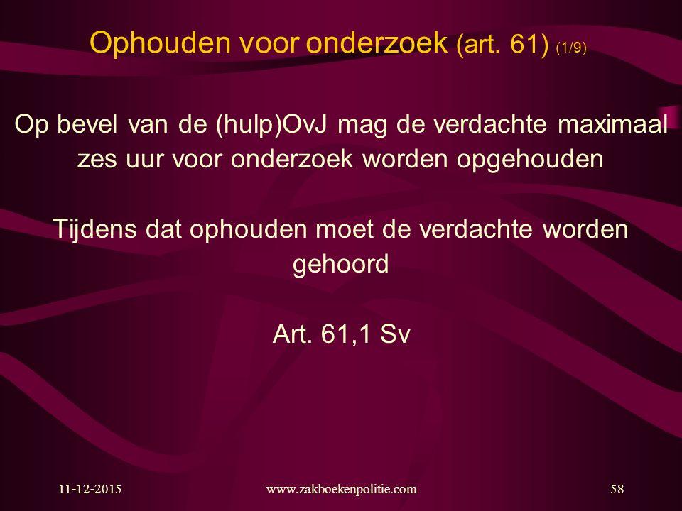 Ophouden voor onderzoek (art. 61) (1/9)