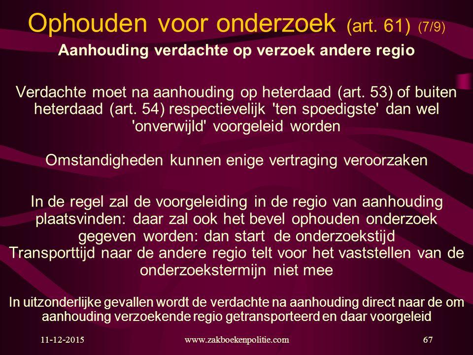 Ophouden voor onderzoek (art. 61) (7/9)