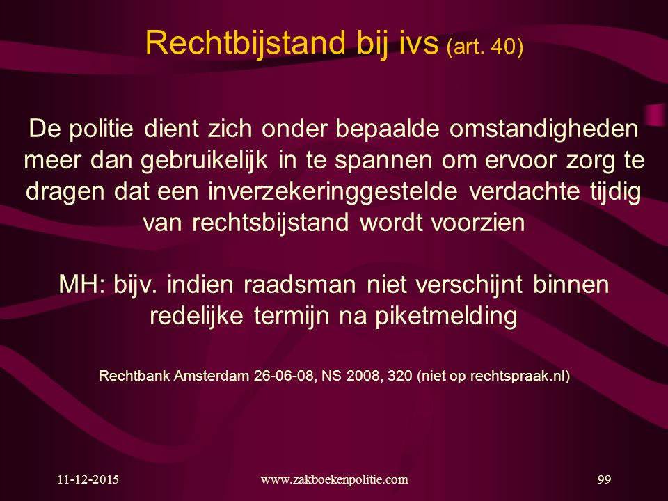 Rechtbijstand bij ivs (art. 40)