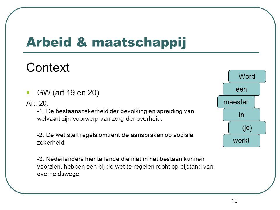 Arbeid & maatschappij Context GW (art 19 en 20) Word
