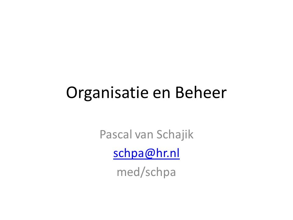 Pascal van Schajik schpa@hr.nl med/schpa