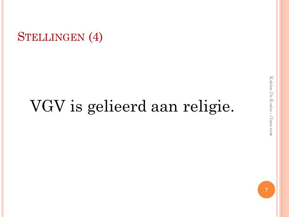 VGV is gelieerd aan religie.