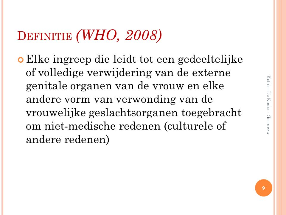 Definitie (WHO, 2008)