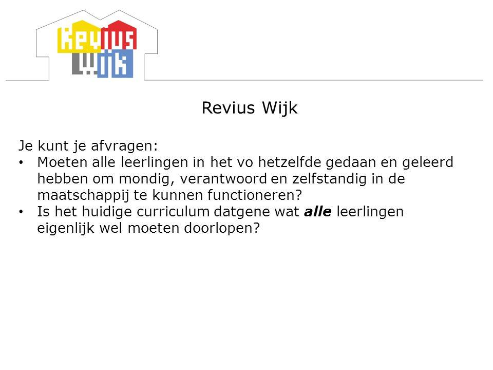 Revius Wijk Je kunt je afvragen: