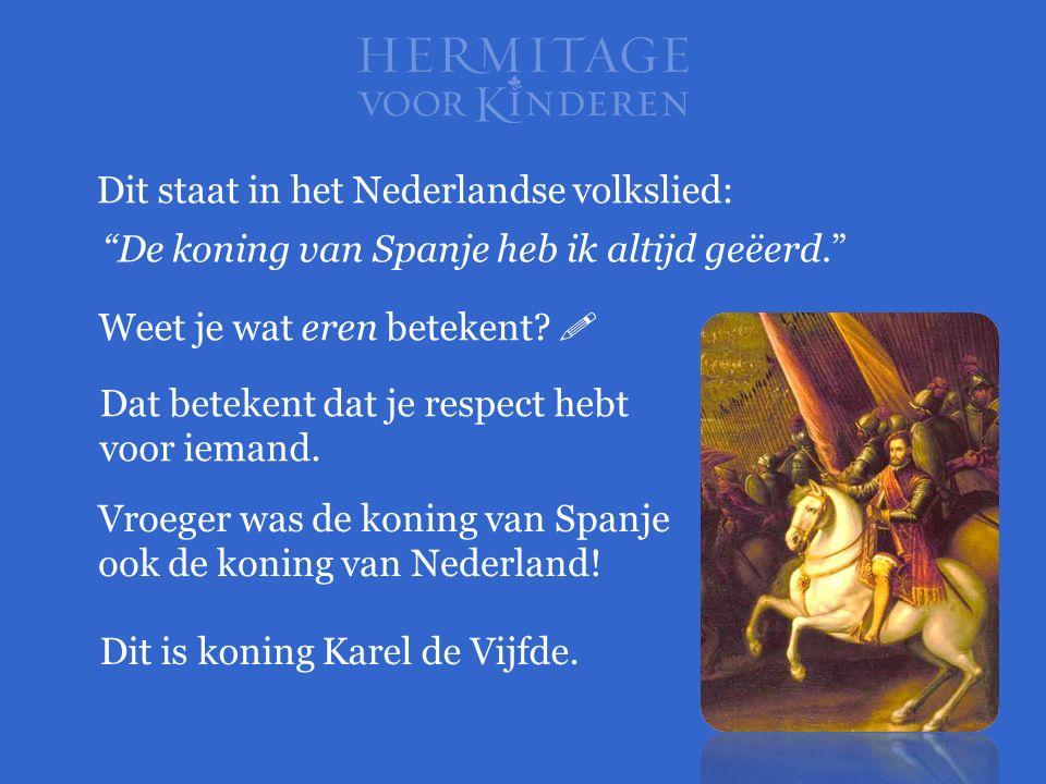 Dit staat in het Nederlandse volkslied: