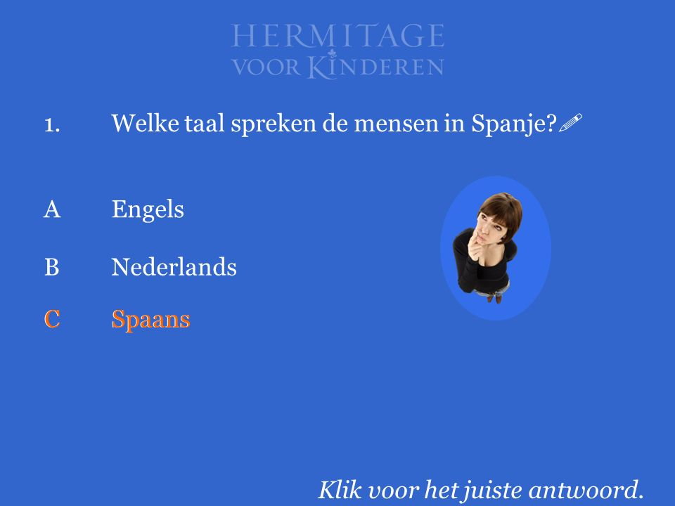1. Welke taal spreken de mensen in Spanje 