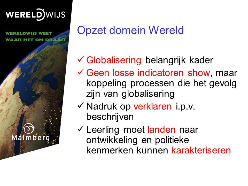 Opzet domein Wereld Globalisering belangrijk kader