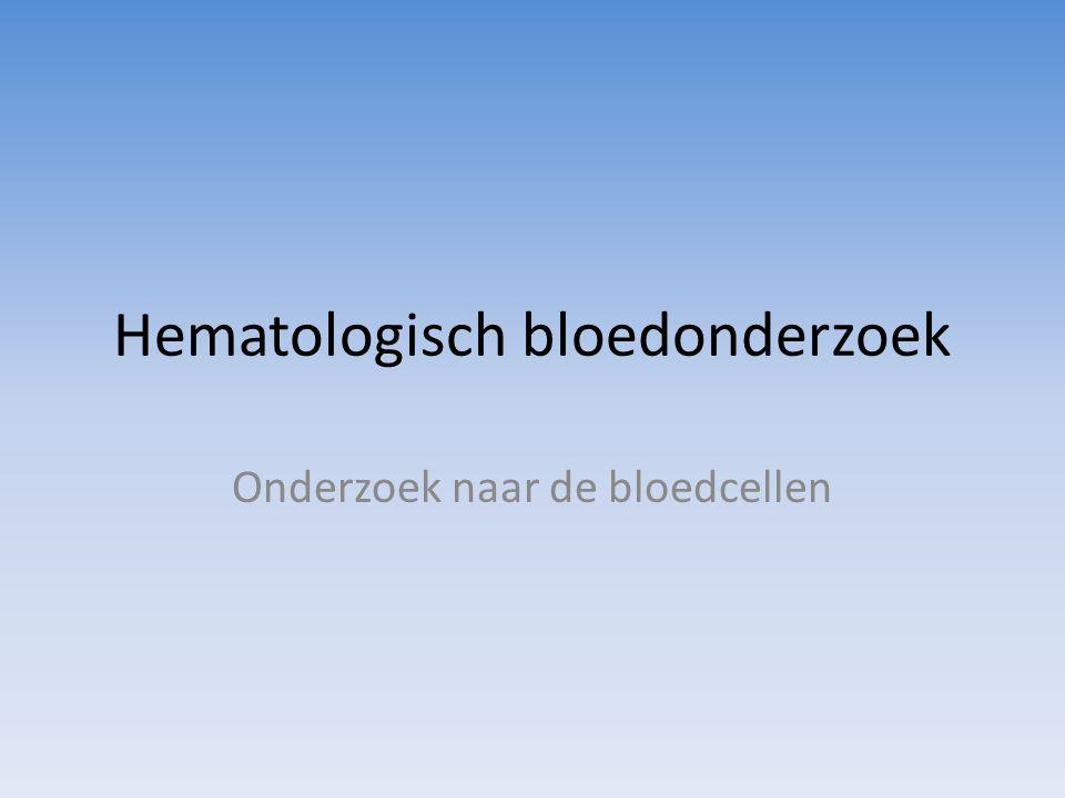 Hematologisch bloedonderzoek