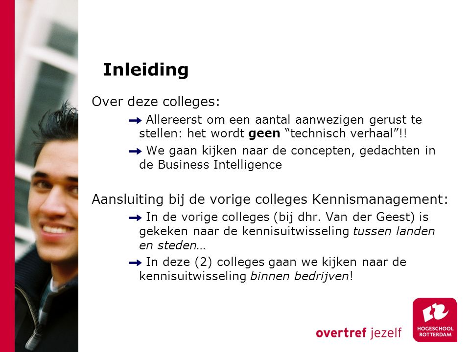 Inleiding Over deze colleges:
