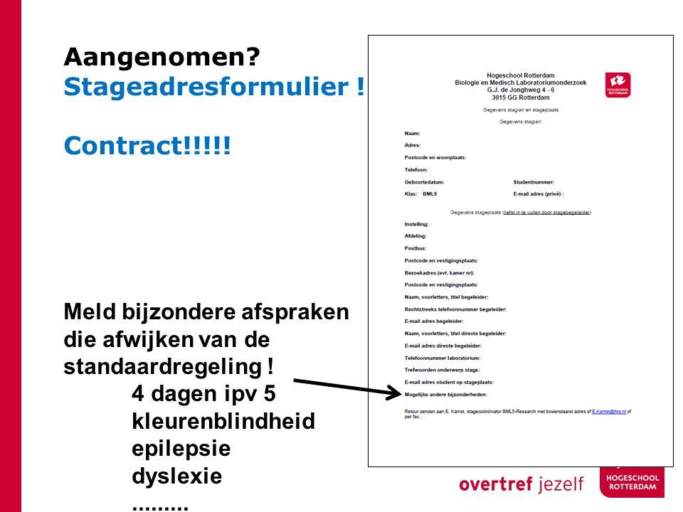Aangenomen Stageadresformulier !! Contract!!!!!