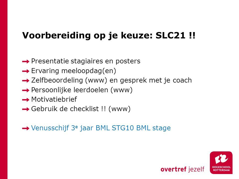 Voorbereiding op je keuze: SLC21 !!