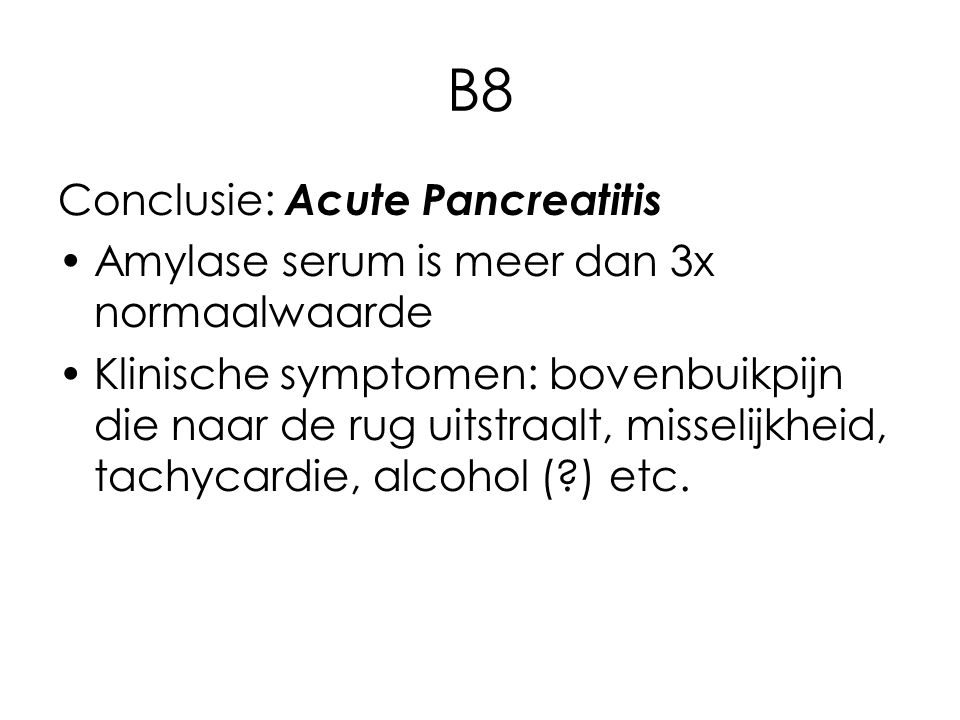 B8 Conclusie: Acute Pancreatitis