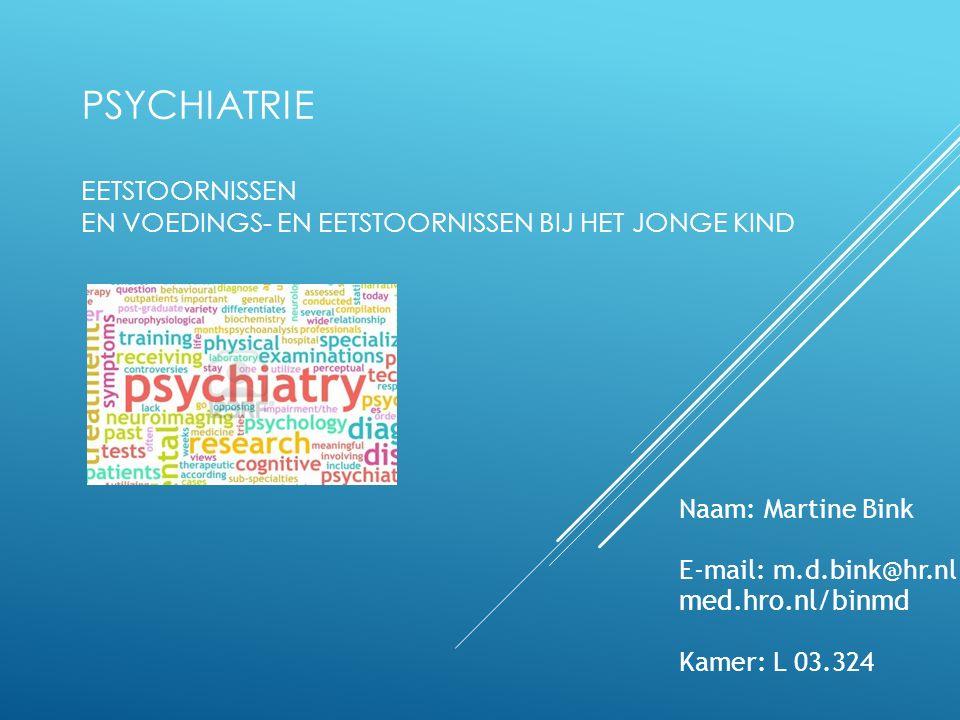 Psychiatrie Eetstoornissen en voedings- en eetstoornissen bij het jonge kind