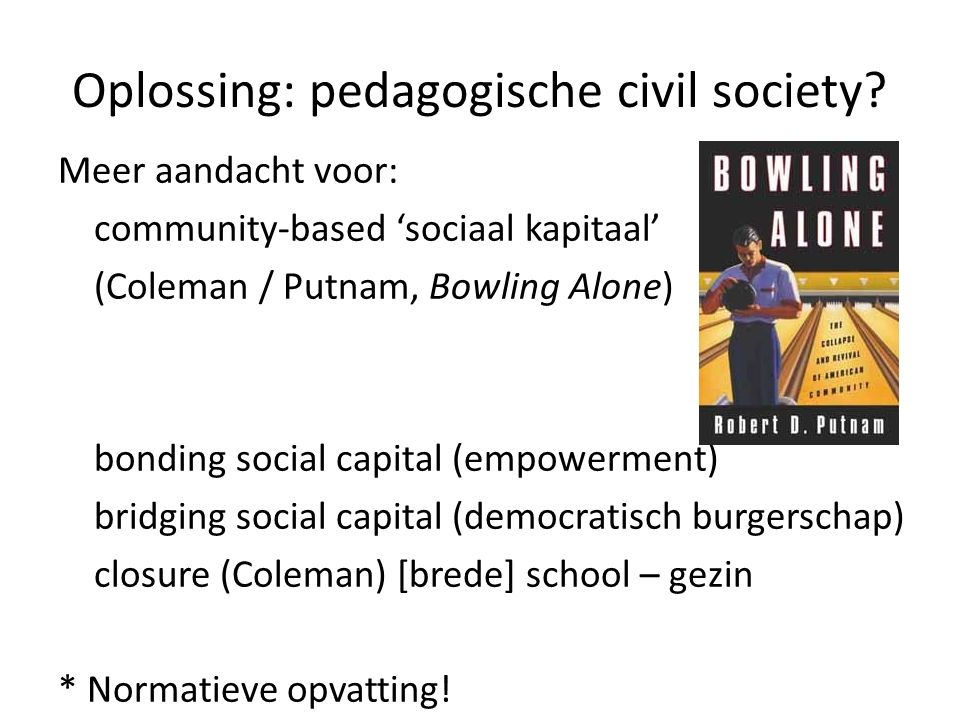 Oplossing: pedagogische civil society