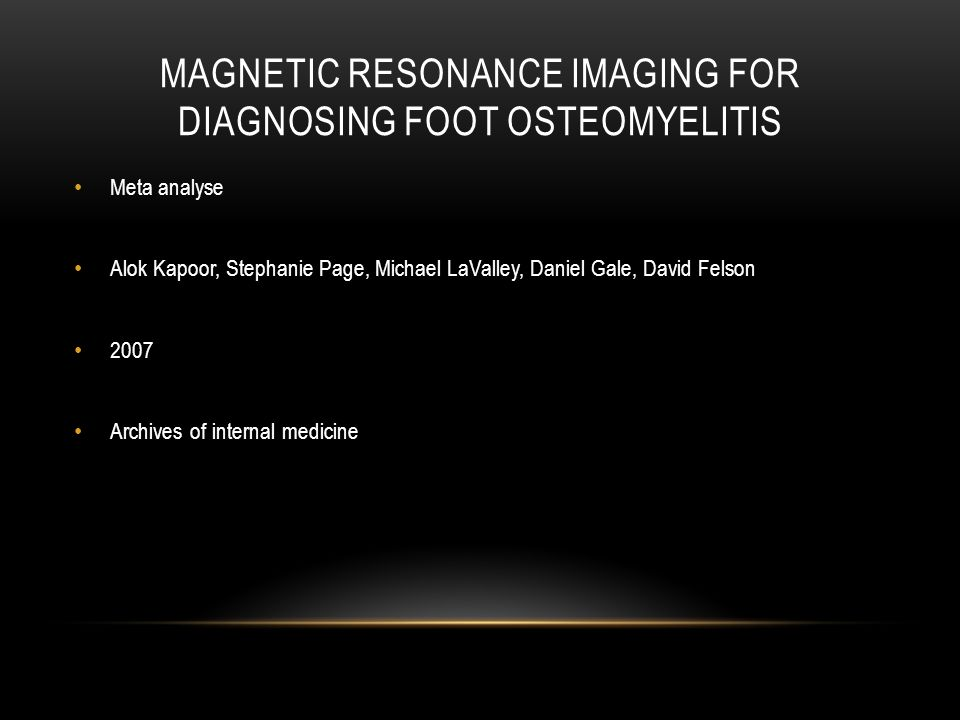 Magnetic resonance imaging for diagnosing foot osteomyelitis