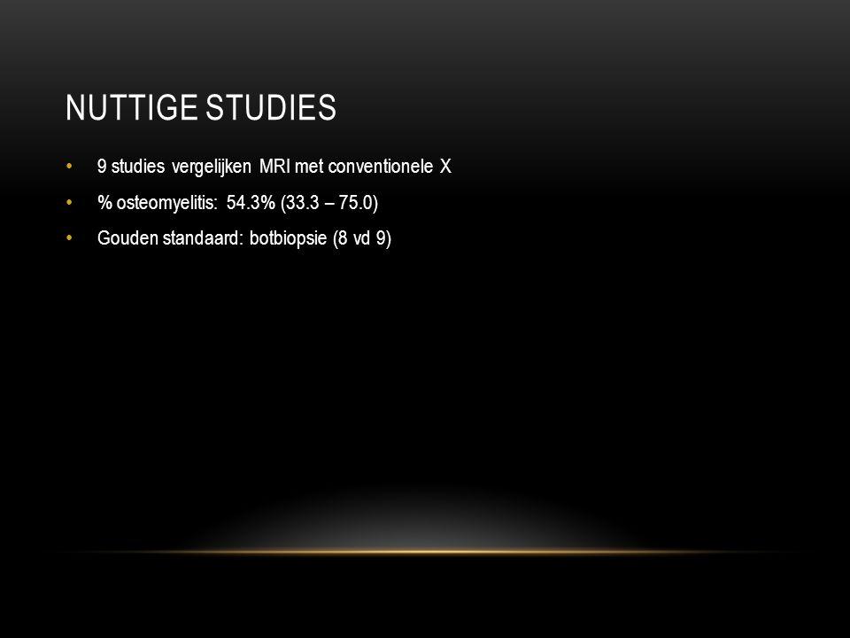 Nuttige studies 9 studies vergelijken MRI met conventionele X