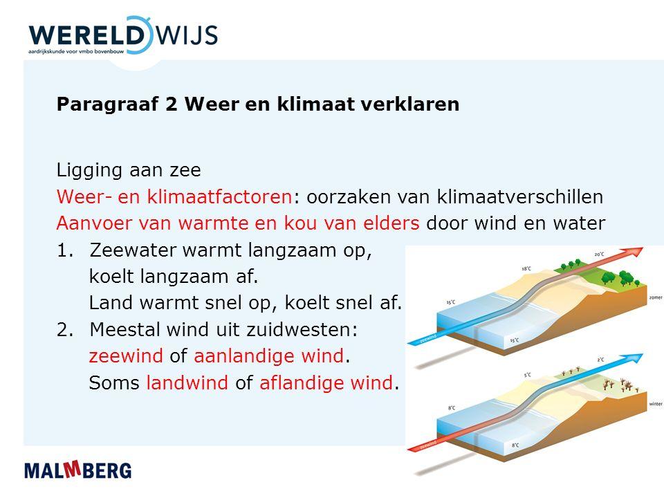 Paragraaf 2 Weer en klimaat verklaren