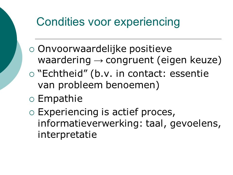 Condities voor experiencing