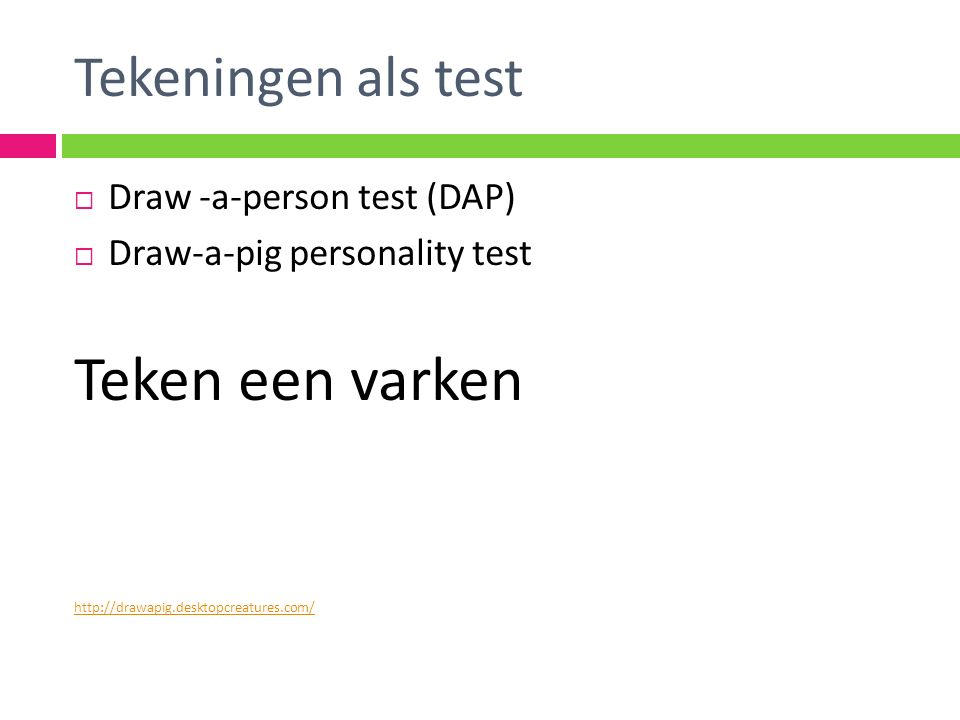 Teken een varken Tekeningen als test Draw -a-person test (DAP)