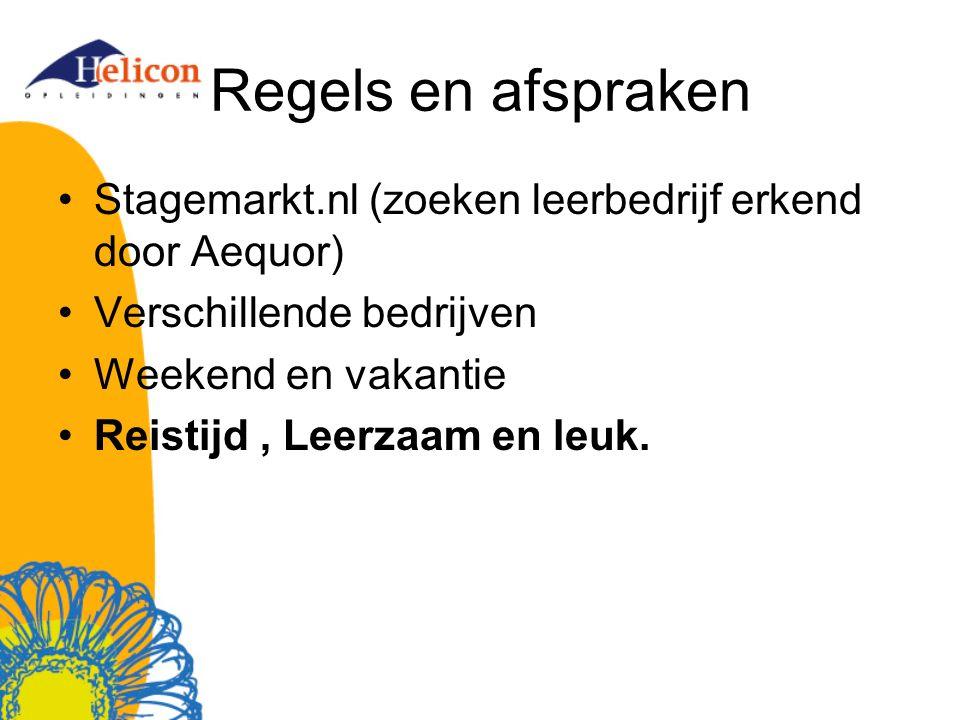 Regels en afspraken Stagemarkt.nl (zoeken leerbedrijf erkend door Aequor) Verschillende bedrijven.