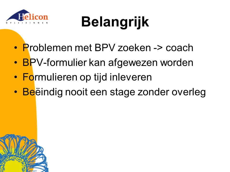 Belangrijk Problemen met BPV zoeken -> coach