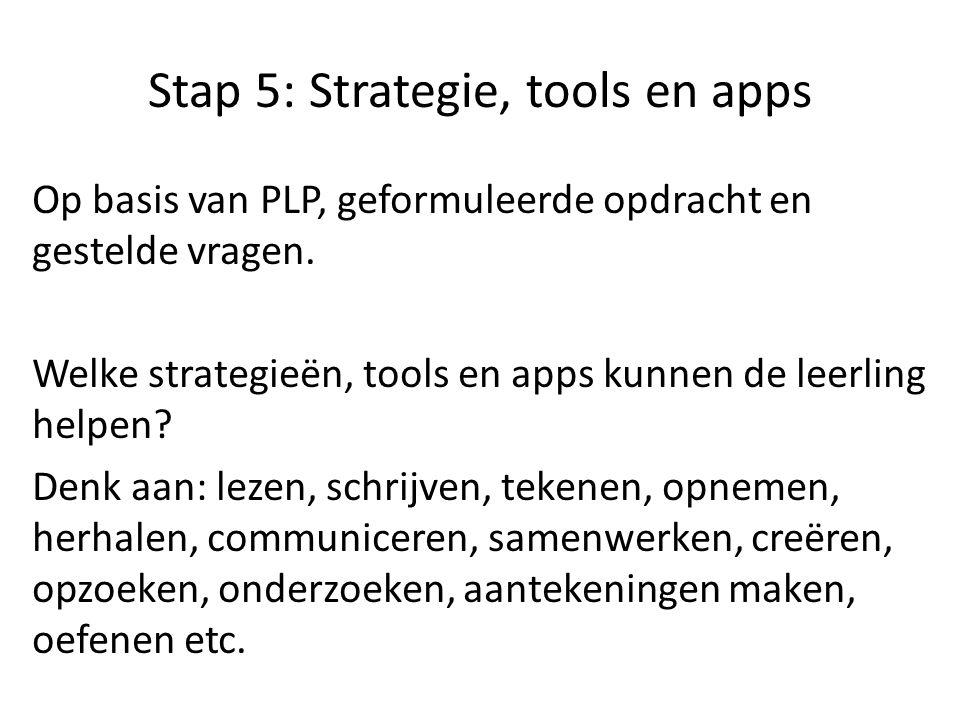 Stap 5: Strategie, tools en apps