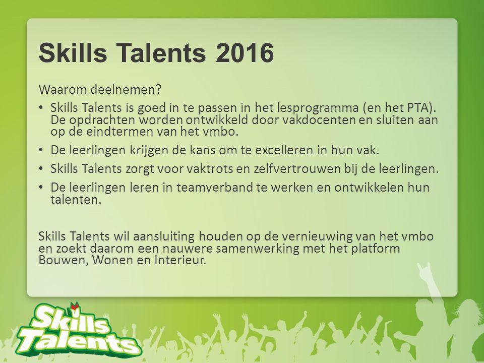 Skills Talents 2016 Waarom deelnemen