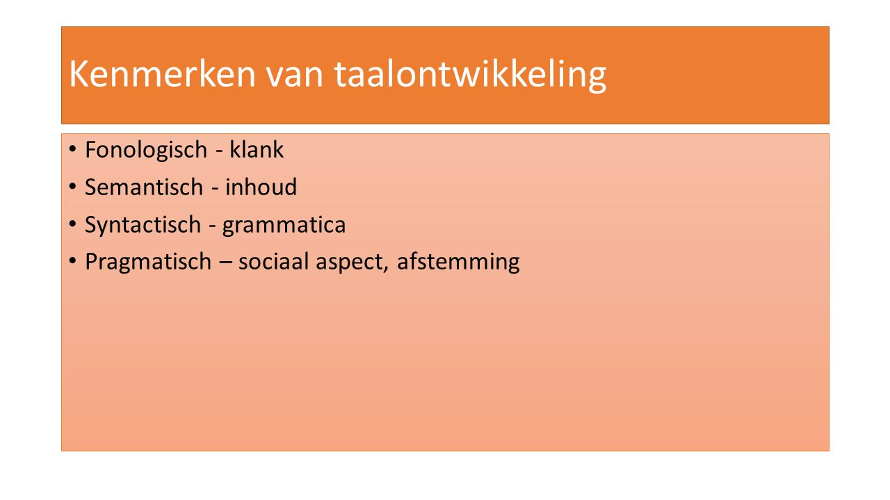 Kenmerken van taalontwikkeling