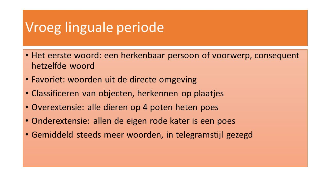 Vroeg linguale periode